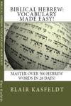 Biblical Hebrew Vocabulary Made Easy