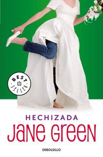 Jane Green - Hechizada