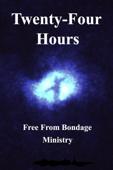Twenty Four Hours