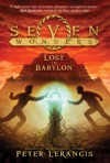 Seven Wonders Book 2 Lost In Babylon