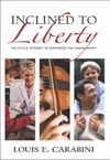 Inclined To Liberty