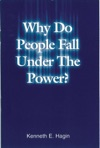 Why Do People Fall Under The Power