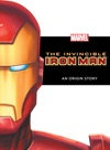 The Invincible Iron Man An Origin Story