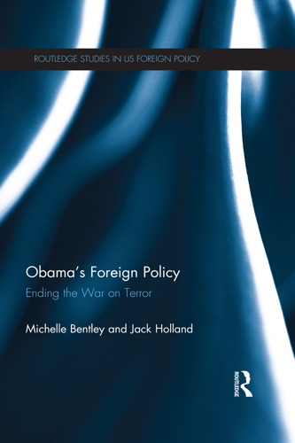 Michelle Bentley & Jack Holland - Obama's Foreign Policy