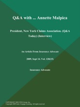 Q&A With ... Annette Malpica: President, New York Claims Association (Q&A Today) (Interview)