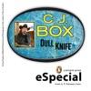 Dull Knife: A Joe Pickett Short Story