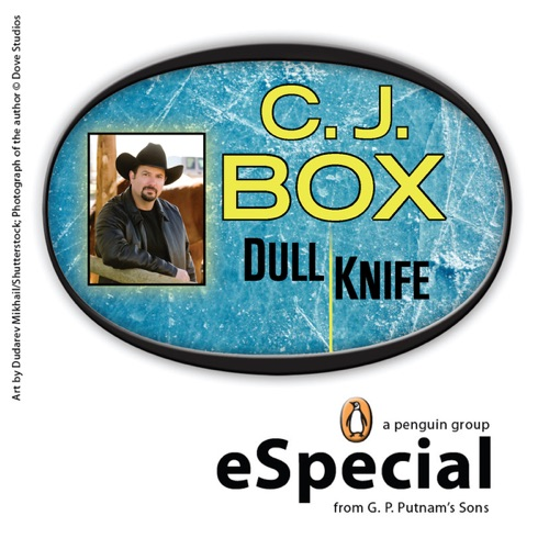 C. J. Box - Dull Knife: A Joe Pickett Short Story