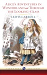 Alices Adventures In Wonderland And Through The Looking-Glass Barnes  Noble Signature Editions