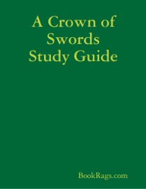 A CROWN OF SWORDS STUDY GUIDE