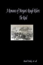 A Romance Of Morgan's Rough Riders