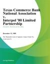 Texas Commerce Bank National Association V Interpol 80 Limited Partnership