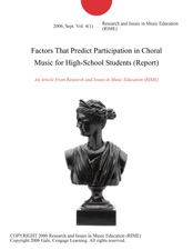 Factors That Predict Participation in Choral Music for High-School Students  (Report) by Research and Issues in Music Education (RIME) on Apple Books