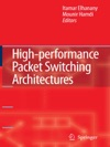 High-performance Packet Switching Architectures