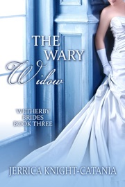 The Wary Widow (Regency Historical Romance) - Jerrica Knight-Catania Book