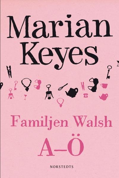 Familjen Walsh A-Ö - Marian Keyes book cover