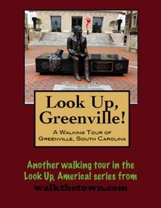 A Walking Tour of Greenville, South Carolina