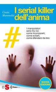 I serial killer dell'anima da Cinzia Mammoliti