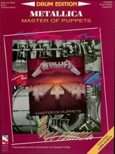 Metallica - Master Of Puppets (Drum Songbook)