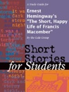 A Study Guide For Ernest Hemingways The Short Happy Life Of Francis Macomber