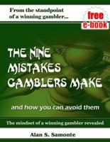 The Nine Mistakes Gamblers Make