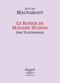 Le Rosier de Madame Husson / Der Tugendpreis