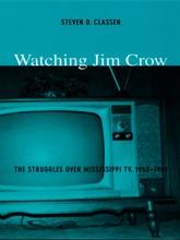 Watching Jim Crow