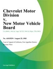 Chevrolet Motor Division V. New Motor Vehicle Board