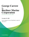 George Carrow V Bayliner Marine Corporation