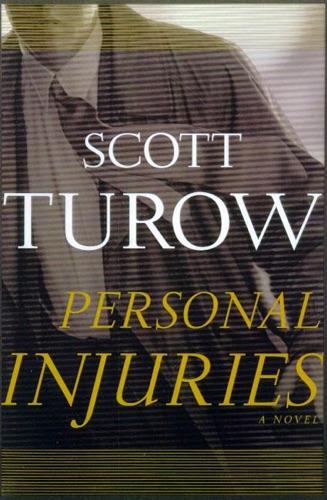 Scott Turow - Personal Injuries