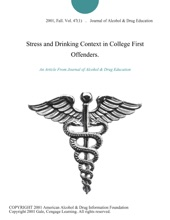 Stress And Drinking Context In College First Offenders.