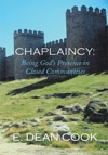 Chaplaincy Being Gods Presence In Closed Communities