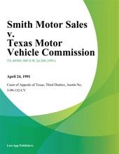 Smith Motor Sales V. Texas Motor Vehicle Commission