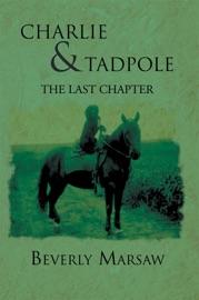 CHARLIE AND TADPOLE
