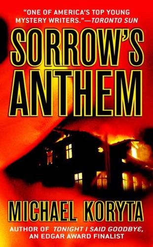 Michael Koryta - Sorrow's Anthem