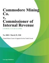 Commodore Mining Co. v. Commissioner of Internal Revenue.