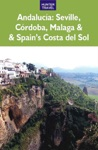 Andalucia Sevilla Cordoba Malaga  Spains Costa Del Sol