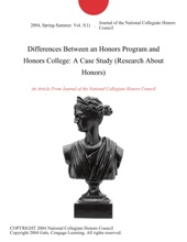 Differences Between an Honors Program and Honors College: A Case Study (Research About Honors)