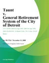 Taunt V General Retirement System Of The City Of Detroit