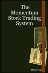 The Momentum Stock Trading System