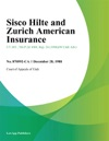 Sisco Hilte And Zurich American Insurance