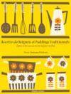 Recettes De Beignets Et Puddings Traditionnels