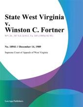 State West Virginia V. Winston C. Fortner