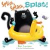 Splish Splash Splat