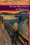 At The Mountains Of Madness Annotated With Critical Essay And HP Lovecraft Biography