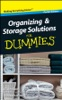 Organizing And Storage Solutions For Dummies ®, Pocket Edition