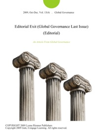 EDITORIAL EXIT (GLOBAL GOVERNANCE LAST ISSUE) (EDITORIAL)
