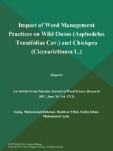Impact Of Weed Management Practices On Wild Onion (Asphodelus Tenuifolius Cav.) And Chickpea (Cicerarietinum L.) (Report)