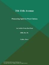 316 11th Avenue: Pioneering Spirit in West Chelsea