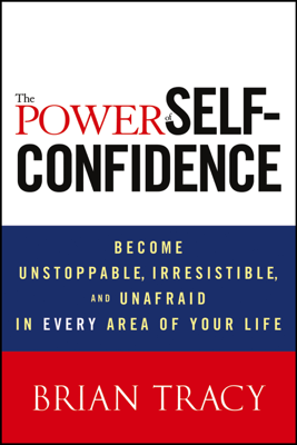 The Power of Self-Confidence - Brian Tracy book