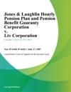 Jones  Laughlin Hourly Pension Plan And Pension Benefit Guaranty Corporation V Ltv Corporation